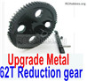 Wltoys 12428 Upgrade Metal 62T Reduction gear-12428-0015