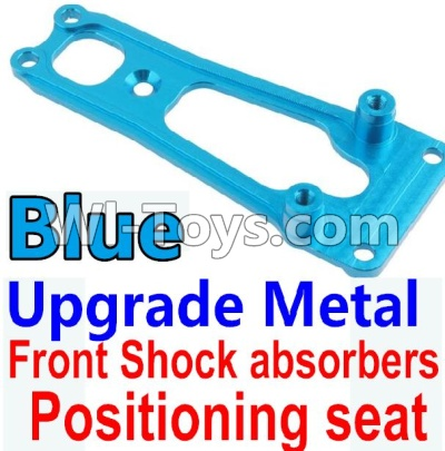 Wltoys 10428-A Car Upgrade Parts-Upgrade Metal Front Shock absorbers Positioning seat-Blue,Wltoys 10428-A Mods