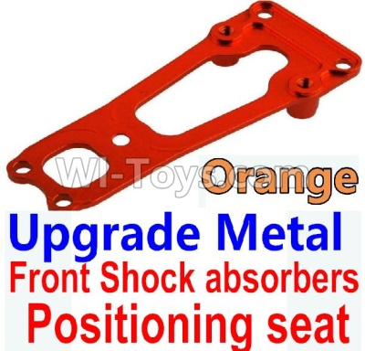 Wltoys 10428-B Upgrade Parts-Upgrade Metal Front Shock absorbers Positioning seat-Orange,Wltoys 10428-B Parts