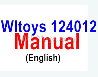 Wltoys 124012 RC Car Parts-Manual pdf Parts(English),1/12 Wltoys 124012 Parts