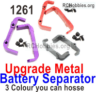 Wltoys 124019 Upgrade Metal Battery Separator group Parts. 124019.1261. 3 Colors you can choose.