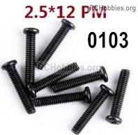 Wltoys 124019 Screws Parts 12428.0103 Screws. M2.5X12 PM.