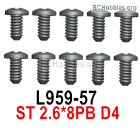 Wltoys 124019 Screws Parts L959-57 Screws. ST 2.6x8PB D4.