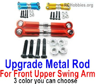 Wltoys 124019 Upgrade Metal Rod Parts for the Front and Upper Swing Arm. Total 2pcs. 3 Colors you can choose.