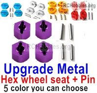 Wltoys 124019 Upgrade Metal Hex wheel seat Parts with pin-4 set-5 Colors you can choose.