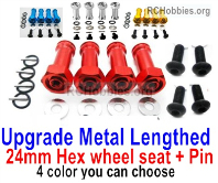 Wltoys 124019 Upgrade Metal Lengthed 24mm Hex wheel seat Parts with pin-4 set-4 Colors you can choose.