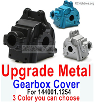 Wltoys 124018 Upgrade Metal Gearbox Cover Parts for the Wltoys 124018.1254. It Includes 3 colors you can choose.