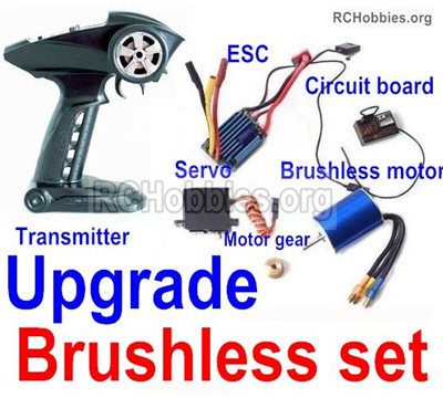 Wltoys 12427 Upgrade Brushless set Parts,Include the Brushless Motor,Motor gear,ESC,Transmitter,Servo.Perfcet fit for the Wltoys 12427 Car