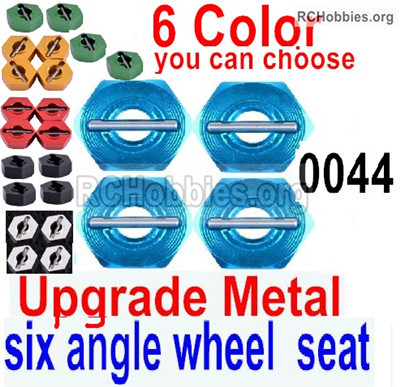 Wltoys 12427 Upgrade Metal Combination device. 12427-0044,six angle wheel seat. Total 4pcs.
