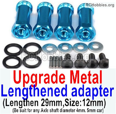 Wltoys 12427 Upgrade Metal Lengthed adapter. Total 4 set. The Lengthen length is 29mm.