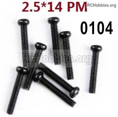 Wltoys 12427 Screws Parts. 12427-00104. M2.5X14 PM,Cross recessed pan head screws. Total 8pcs.