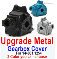 Wltoys 144001 Upgrade Metal Gearbox Cover Parts for the Wltoys 144001.1254. A total of 3 colors you can choose.