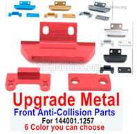 Wltoys 144001 Upgrade Metal Front Anti-Collision Frame Parts for Wltoys 144001.1257. 6 Color You can choose.