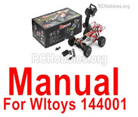 Wltoys 144001 Manual Instruction. The words are in English.