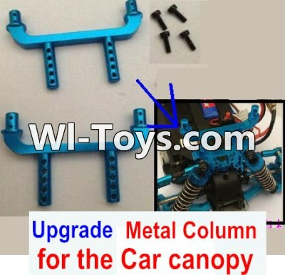 Wltoys A979-B A979B Car Upgrade Parts-Upgrade Metal Column for the Car canopy(2pcs)