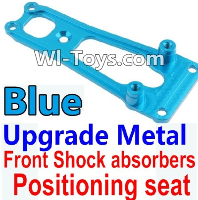 Wltoys 10428-C Upgrade Parts-Upgrade Metal Front Shock absorbers Positioning seat-Blue,Wltoys 10428-C Parts