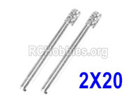 Hosim 9145 Parts-Optical axis-2×20mm,Total 2pcs,45-WJ03,Brushless Hosim 9145 1/20 RC Car Parts