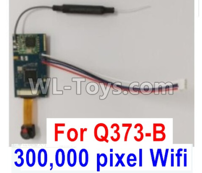 Wltoys Q373 Q373-B-E-C Drone Parts-300,000 pixel WIFI(with line)camera board-Q373B-01,Wltoys Q373 Parts