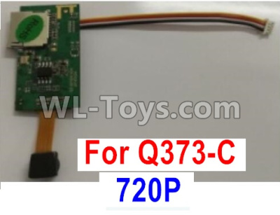 Wltoys Q373 Q373-B-E-C Drone Parts-720P 807F(with line)camera board-Q373C-03,Wltoys Q373 Parts