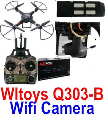 Wltoys Q303B Q303-B Wifi Quadcopter Drone(Include the HD Wifi Camera unit Parts and Mobile phone support frame)