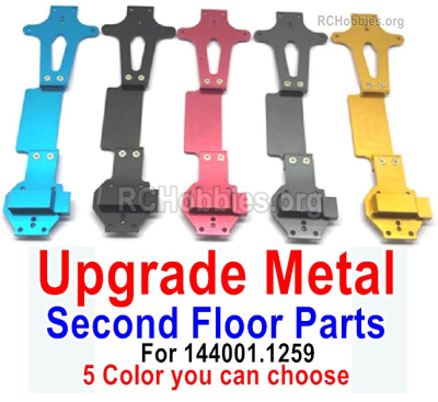Wltoys 144001 Upgrade Metal Second Floow Parts. 5 Color You can choose. For wltoys 144001.1259
