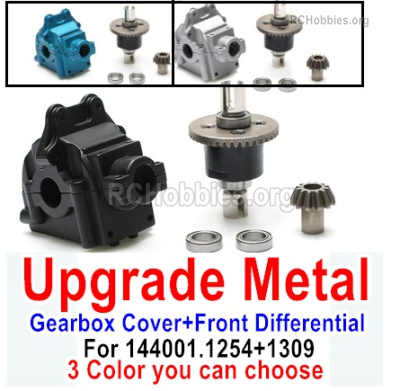 Wltoys 144001 Upgrade Metal Gearbox Cover Parts + Front Steel Differential unit + Bearings + Bevel gear. 144001.1254 + 144001.1309 .